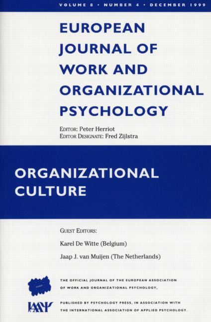 Organizational Culture A Special Issue of the European Journal of Work and Organizational Psychology book cover