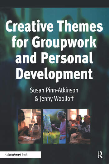 Creative Themes for Groupwork and Personal Development book cover