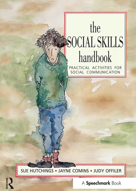 The Social Skills Handbook Practical Activities for Social Communication book cover