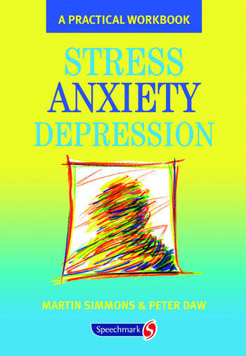 Stress, Anxiety, Depression A guide to humanistic counselling and psychotherapy book cover
