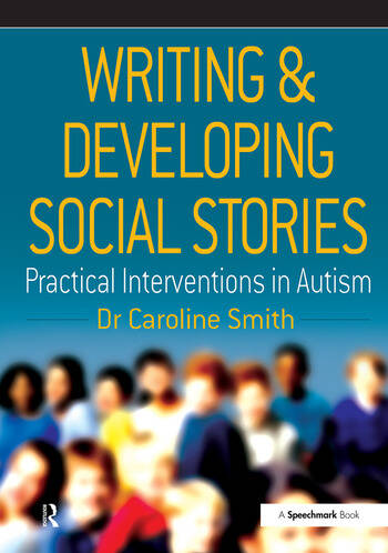 Writing and Developing Social Stories book cover