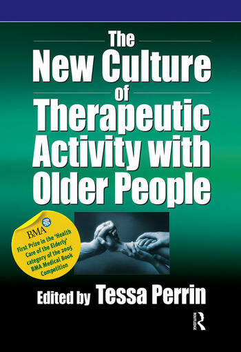 The New Culture of Therapeutic Activity with Older People book cover