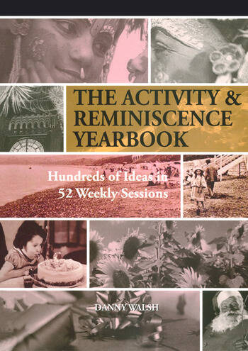 Activity & Reminiscence Handbook Hundreds of Ideas in 52 Weekly Sessions book cover