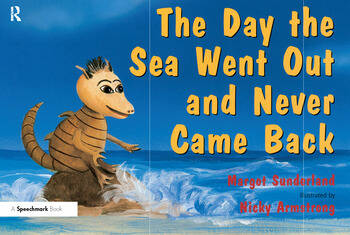 The Day the Sea Went Out and Never Came Back A Story for Children Who Have Lost Someone They Love book cover