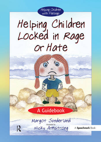 Helping Children Locked in Rage or Hate A Guidebook book cover
