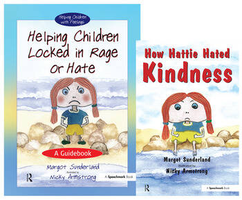 Helping Children Locked in Rage or Hate & How Hattie Hated Kindness Set book cover
