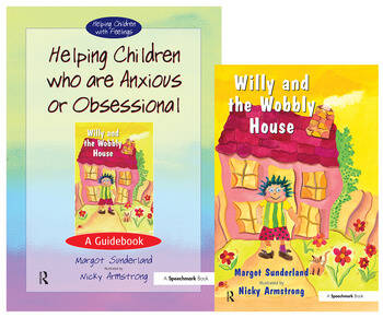 Helping Children Who are Anxious or Obsessional & Willy and the Wobbly House Set book cover