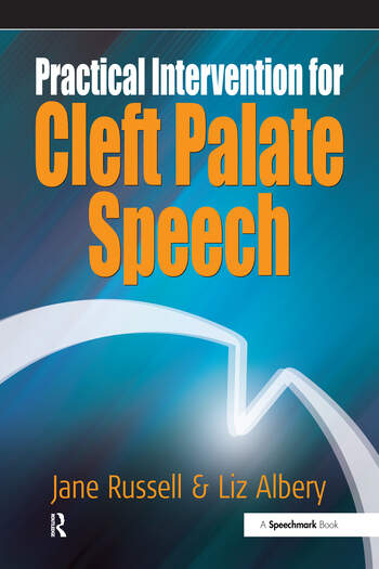 Practical Intervention for Cleft Palate Speech book cover