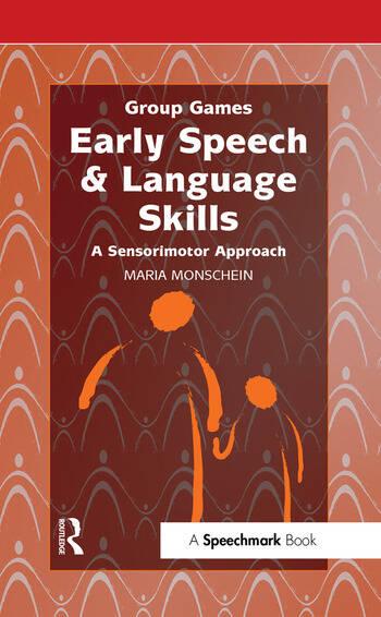 Early Speech & Language Skills A Sensorimotor Approach book cover