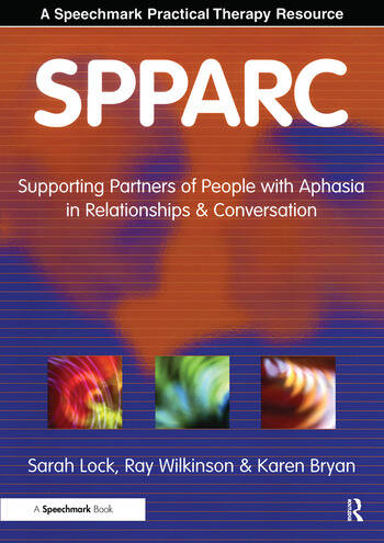 SPPARC Supporting Partners of People with Aphasia in Relationships and Conversation book cover