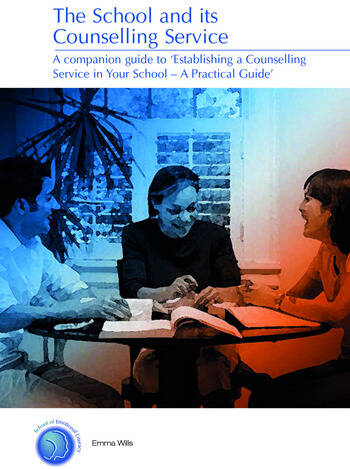 The School and its Counselling Service book cover