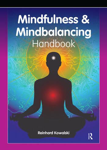 The Mindfulness and Mindbalancing Handbook book cover