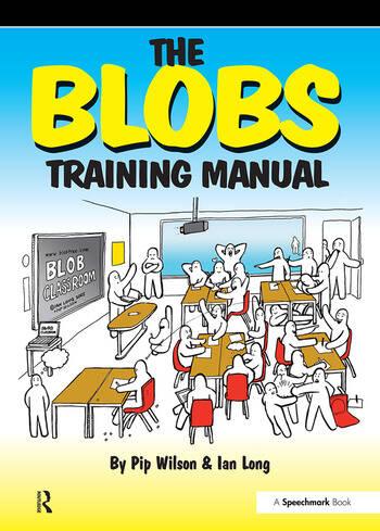 The Blobs Training Manual A Speechmark Practical Training Manual book cover