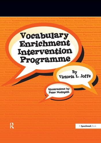 Vocabulary Enrichment Programme Enhancing the Learning of Vocabulary in Children book cover