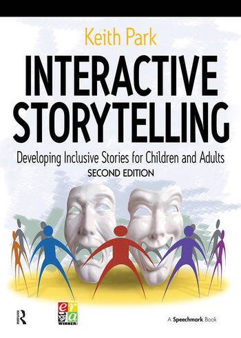 Interactive Storytelling Developing Inclusive Stories for Children and Adults book cover