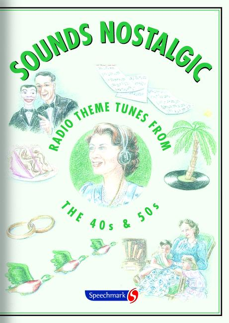 Sounds Nostalgic Radio Theme Tunes from the 40s and 50s book cover