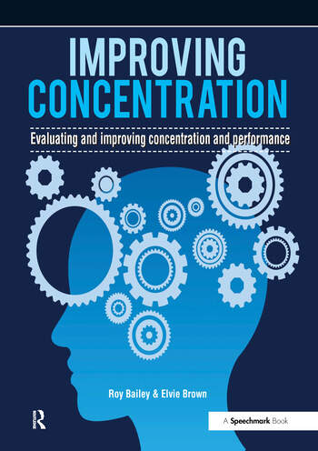 Improving Concentration A Professional Resource for Assessing and Improving Concentration and Performance book cover