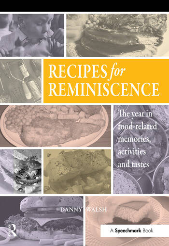 Recipes for Reminiscence The Year in Food-Related Memories, Activities and Tastes book cover