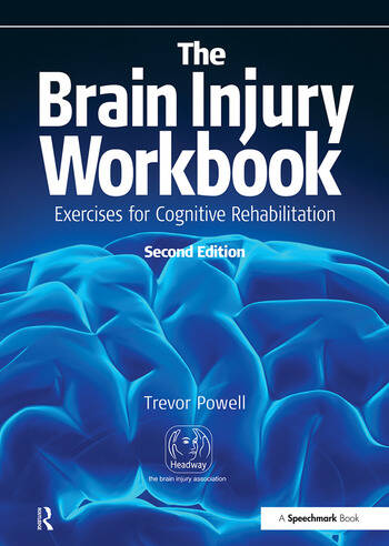 The Brain Injury Workbook Exercises for Cognitive Rehabilitation book cover