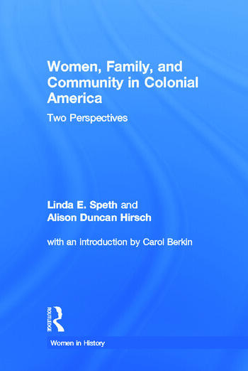 Women, Family, and Community in Colonial America Two Perspectives book cover