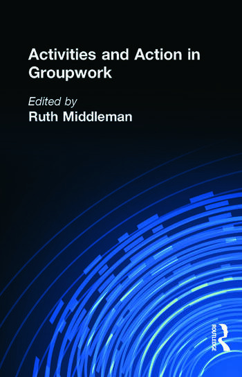 Activities and Action in Groupwork book cover