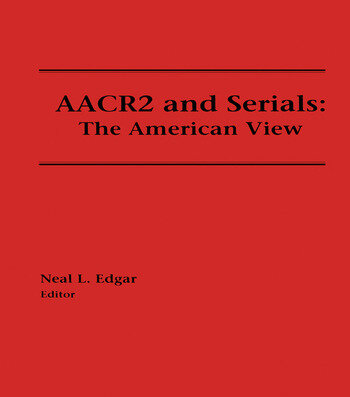 AACR2 and Serials The American View book cover