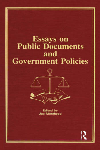 Essays on Public Documents and Government Policies book cover