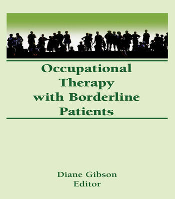 Occupational Therapy With Borderline Patients book cover