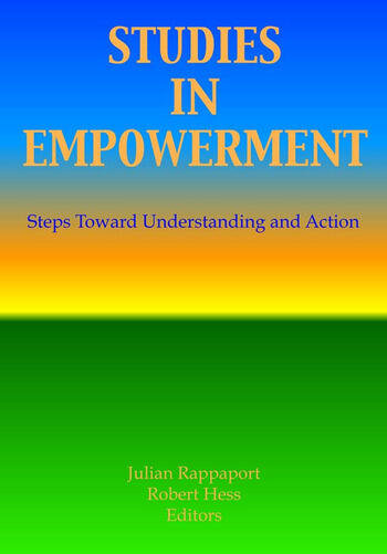 Studies in Empowerment Steps Toward Understanding and Action book cover