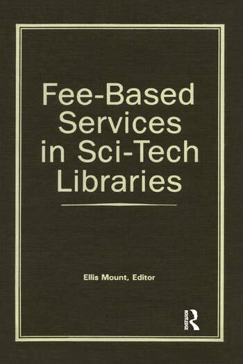 Fee-Based Services in Sci-Tech Libraries book cover