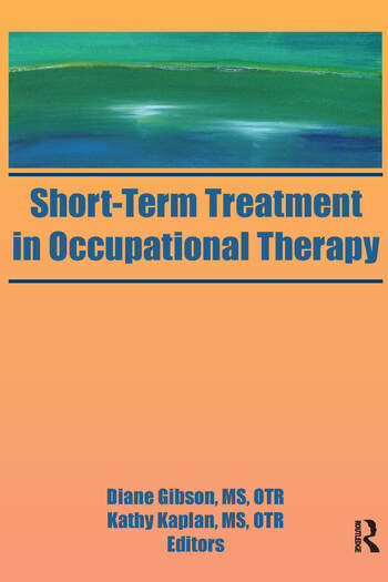 Short-Term Treatment in Occupational Therapy book cover