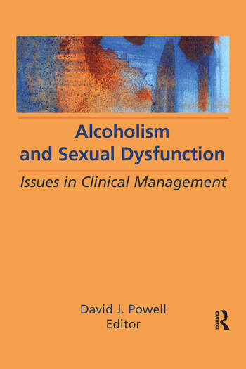 Alcoholism and Sexual Dysfunction Issues in Clinical Management book cover