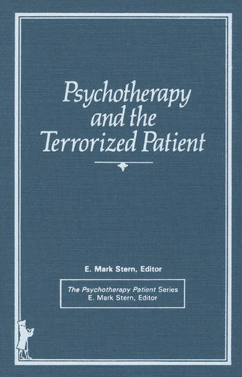 Psychotherapy and the Terrorized Patient book cover