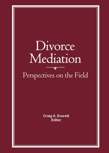 Divorce Mediation Perspectives on the Field book cover