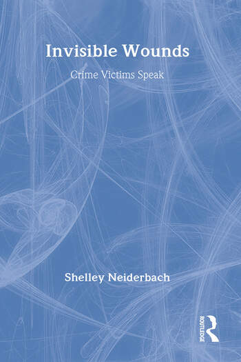 Invisible Wounds Crime Victims Speak book cover