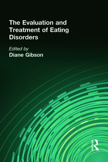 The Evaluation and Treatment of Eating Disorders book cover
