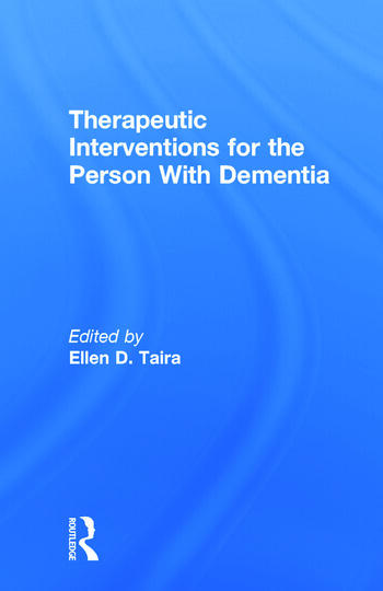 Therapeutic Interventions for the Person With Dementia book cover