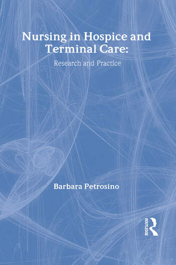 Nursing in Hospice and Terminal Care Research and Practice book cover