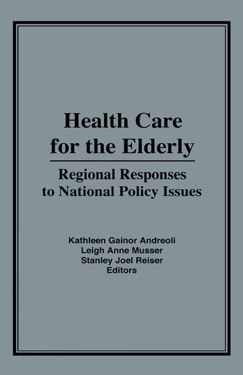 Health Care for the Elderly Regional Responses for National Policy Issues book cover