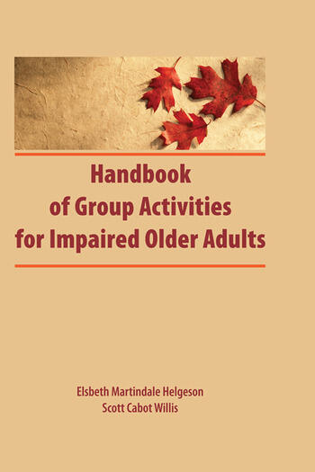 Handbook of Group Activities for Impaired Adults book cover