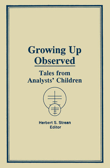 Growing Up Observed Tales From Analysts' Children book cover
