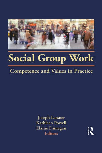 Social Group Work Competence and Values in Practice book cover