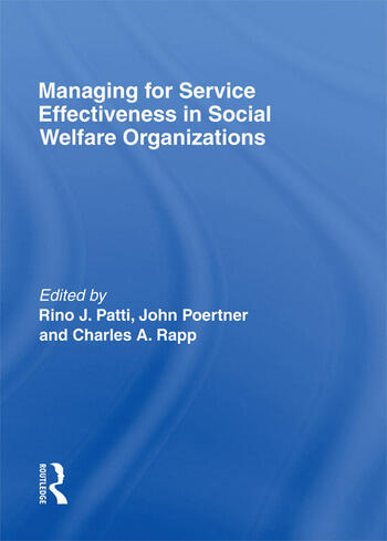 Managing for Service Effectiveness in Social Welfare Organizations book cover