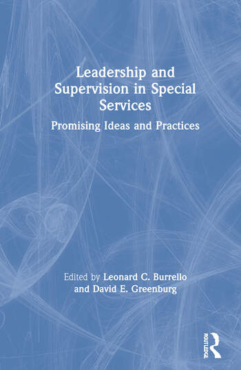 Leadership and Supervision in Special Services Promising Ideas and Practices book cover