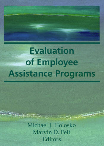 Evaluation of Employee Assistance Programs book cover