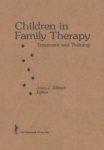 Children in Family Therapy Treatment and Training book cover