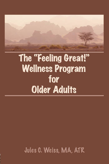 The Feeling Great! Wellness Program for Older Adults book cover
