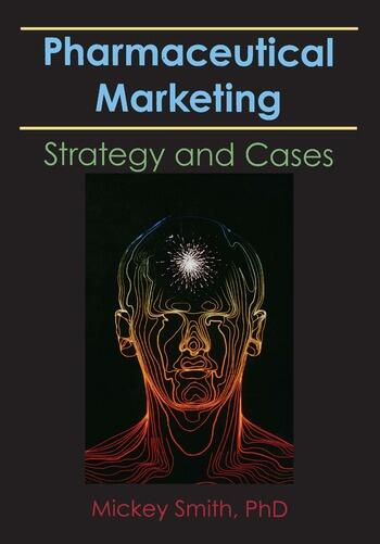 Pharmaceutical Marketing Strategy and Cases book cover