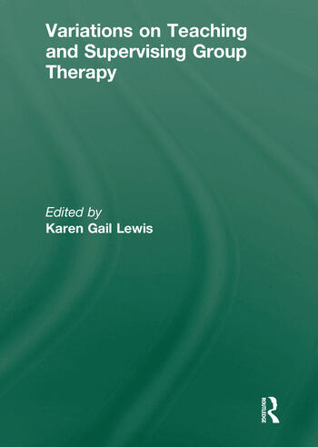Variations on Teaching and Supervising Group Therapy book cover
