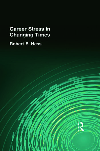 Career Stress in Changing Times book cover